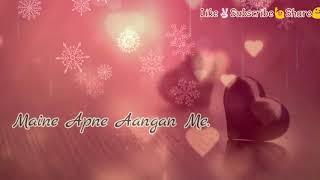 Kal tujhko Dekha tha Mene Apne Aangan Me | Lyrics Video | Whatsapp Video Status | 30 Seconds ||