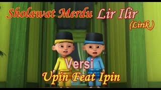 Sholawat Lir Ilir Versi Upin dan Ipin | lir Ilir Versi Upin ipin lirik | lir Ilir Version Upin ipin
