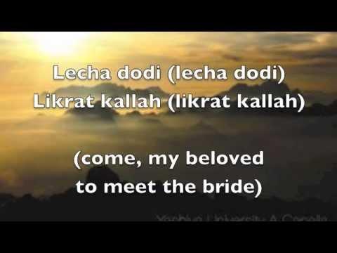 Lecha Dodi - Maccabeats (lyrics in Hebrew/English)