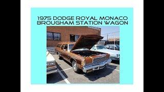 1975 Dodge Royal Monaco Brougham Station Wagon... A Rare '70s Classic!