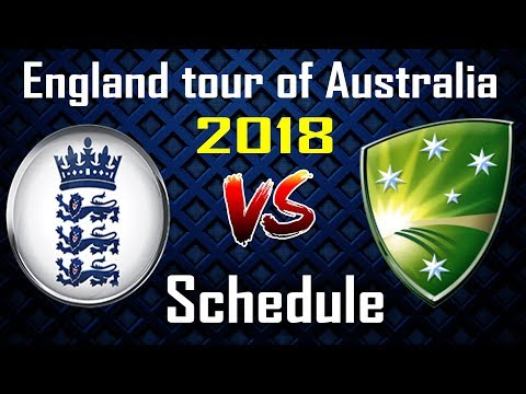 England tour of Australia 2018 Schedule | Eng vs Aus Series 2018
