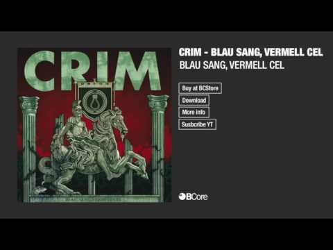 CRIM 'BLAU SANG, VERMELL CEL'