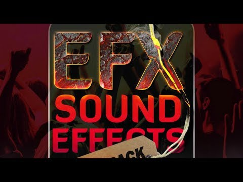 Efx Sound Effects 2017 [Download in Description]