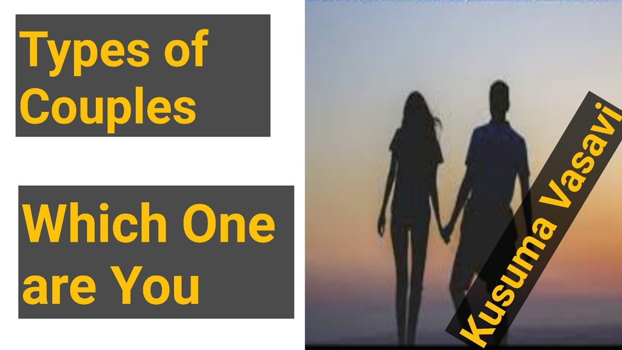 Types of Couples Which On