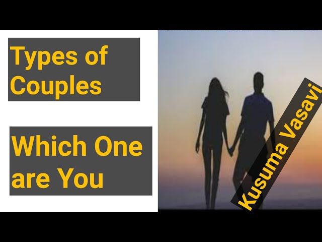 Types of Couples Which One are You