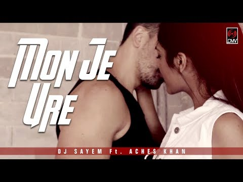 DJ SAYEM Ft. ACHES KHAN - Mon Je Ure | Official Music Video | New Hiphop Song 2017