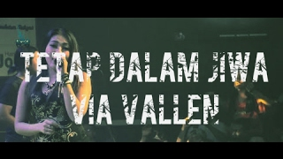 Video Tetap Dalam Jiwa Via Vallen Dangdut Koplo 2017 download MP3, 3GP, MP4, WEBM, AVI, FLV Desember 2017