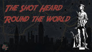April 19th, 1775 - The Shot Heard 'Round the World