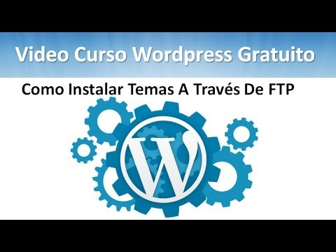 08 Tutorial WordPress - Como Instalar Temas A Través De FTP - YouTube