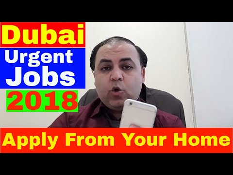 Dubai Latest Urgent Jobs 2018    Jobs In Dubai