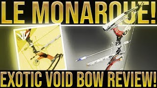 Destiny 2 Exotic Review. LE MONARQUE EXOTIC BOW!! How To Get The Le Monarque Black Armory Exotic Bow