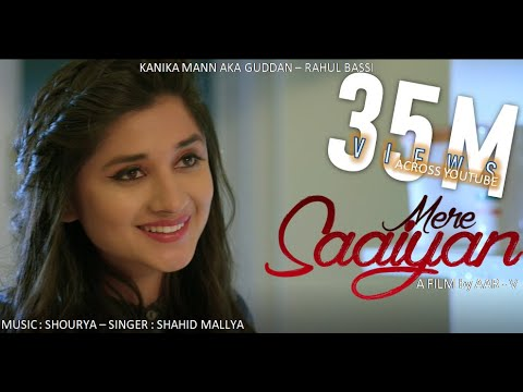 MERE SAIYAAN (Official Song) Shahid Mallya | Kanika Mann | Shourya | Latest Romantic Songs 2018