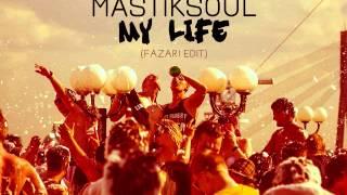 My Life - Mastiksoul &  Rafman (FAZARI EDIT)