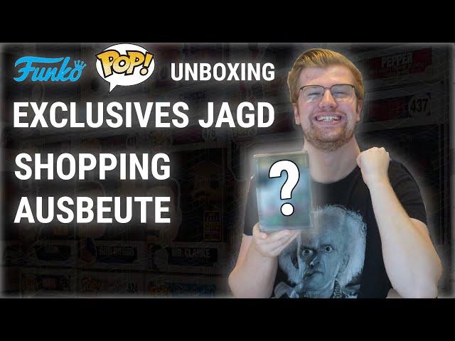 EXCLUSIVES JAGD SHOPPING AUSBEUTE - FUNKO UNBOXING