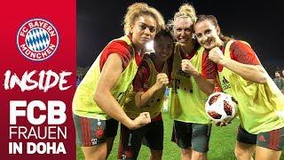 Eine Woche Schweiß, Sonne und reichlich Geschichten: FCB Frauen in Doha | Inside FC Bayern
