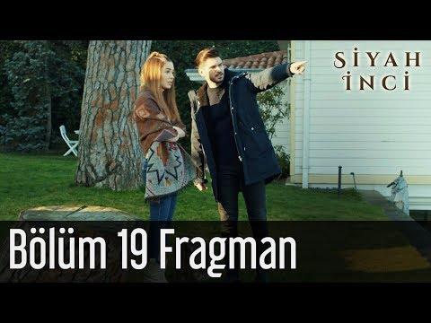 Siyah İnci 19. Bölüm Fragman