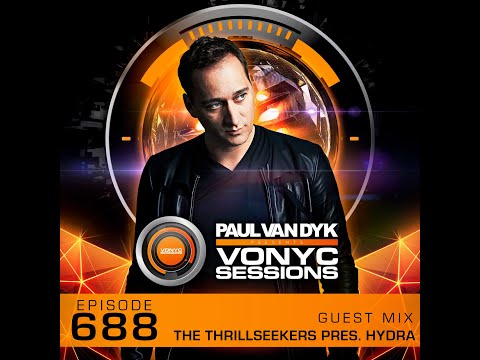 The Thrillseekers Pres. Hydra 'Altered State' Guest Mix on Paul van Dyk's VONYC Sessions 688