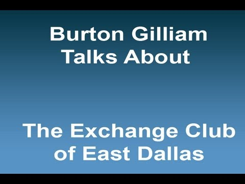 Burton Gilliam for The Exchange Club of East Dallas