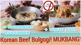 MUKBANG ¦ BEEF BULGOGI KOREAN PASTA + squidballs and marinated cocumber😱