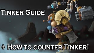 Tinker Guide + How to counter Tinker + How to counter Tinker counters