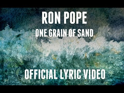 Ron Pope - One Grain Of Sand (Official Lyric Video)