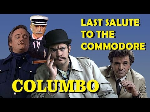 Columbo: Last Salute to the Commodore (review)