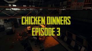 PUBG | Chicken Dinners | Episode 3