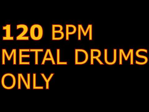 120 BPM METAL DRUMS ONLY (Backing Track)