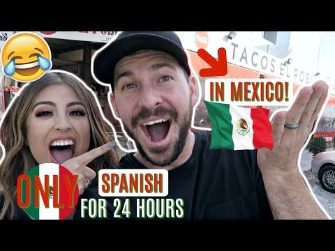 Speaking ONLY SPANISH to WHITE Husband for 24 HOURS Challenge IN MEXICO!!