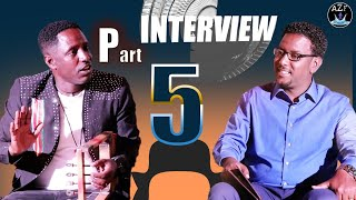 #ZARA/FELFALIT/ENTERTAINMENT# New Eritrean INTERVIEW_Beraki-Gebremedhn_ Part 5 በራኺ ገብረመድህን (ወዲ ሸሓ)