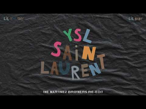 Lil Yachty - SaintLaurentYSL Ft. Lil Baby (The Martinez Brothers Re-Edit)