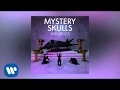 "Mystery Skulls - ""Believe"" [Official Audio]"