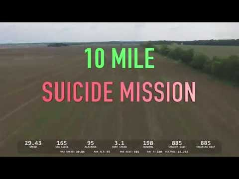 10 Mile Flight - DJI Phantom 3 Suicide Mission