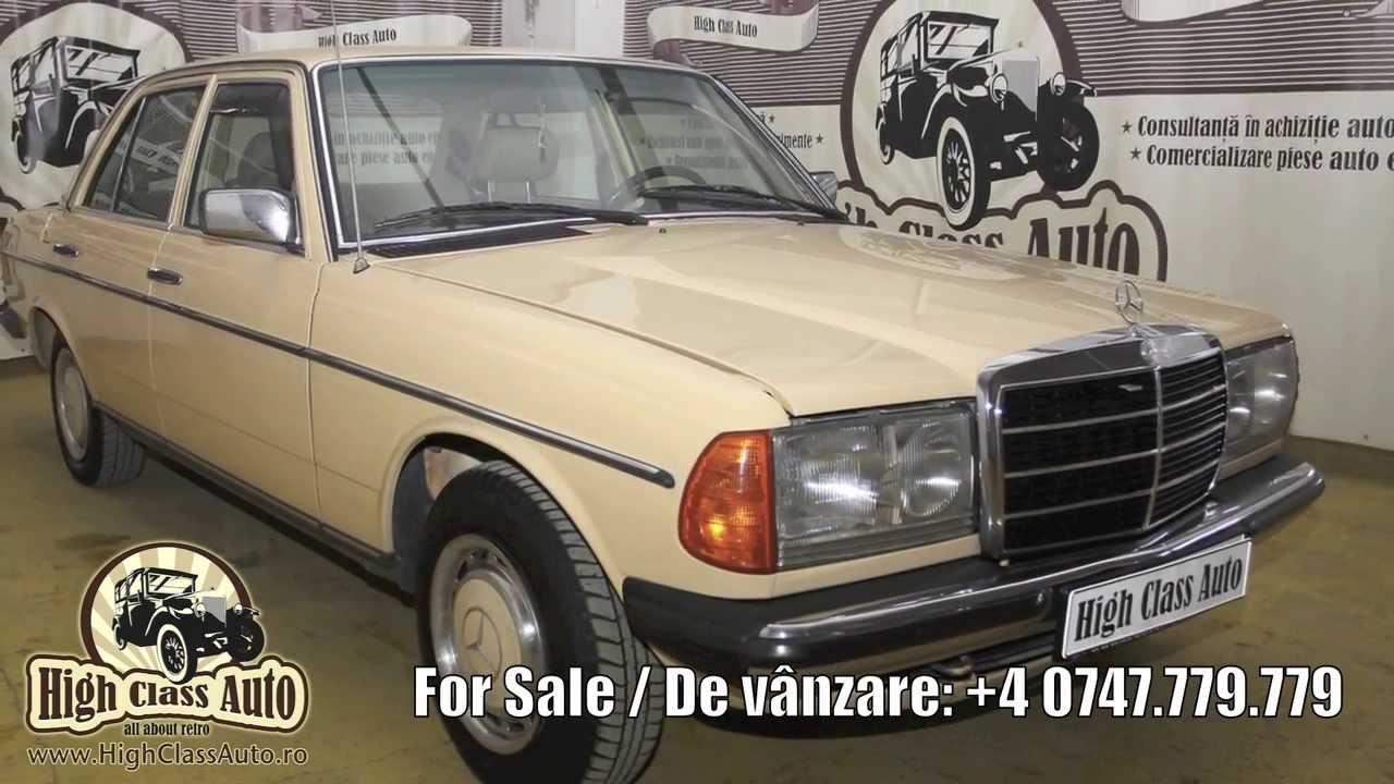Mercedes Benz 240 D 1982 For Sale De Vanzare High