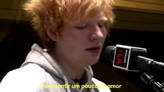 Ed Sheeran - Drunk (Live) - Tradução