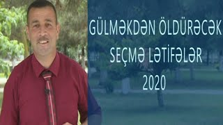 Mezeli Sheki letifeleri - 2020 | En yeni gulmeli letifeler toplusu ILK DEFE