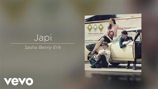 Sasha, Benny y Erik - Japi (Audio)