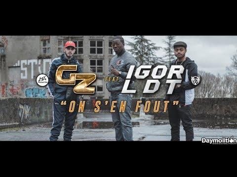 GZ - On s'en fout Feat Igor Ldt I Daymolition