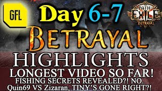 Path of Exile 3.5: BETRAYAL DAY # 6-7 Highlights Quin69 VS Zizaran, FISHING REVEALED? NO and more.
