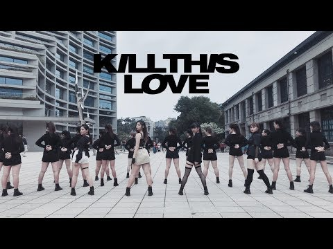 [KPOP IN PUBLIC CHALLENGE] BLACKPINK _ KILL THIS LOVE Dance Cover By DAZZLING From Taiwan