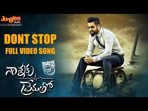 Dont Stop Full Video Song || Nannaku Prematho || Jr Ntr, Rakul Preet Singh