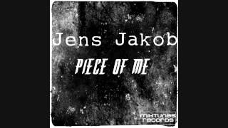 Jens Jakob - Piece of me (Original Mix)
