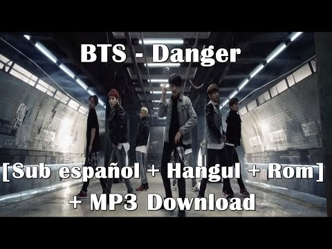 BTS (방탄소년단) - Danger [Sub Español + Hangul + Rom] + MP3 Download