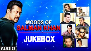 Moods Of Salman khan | Audio Jukebox | Superhit Bollywood Hindi Movie Songs
