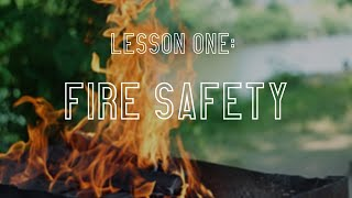 Laura Moss Education - Lesson One, Fire Safety