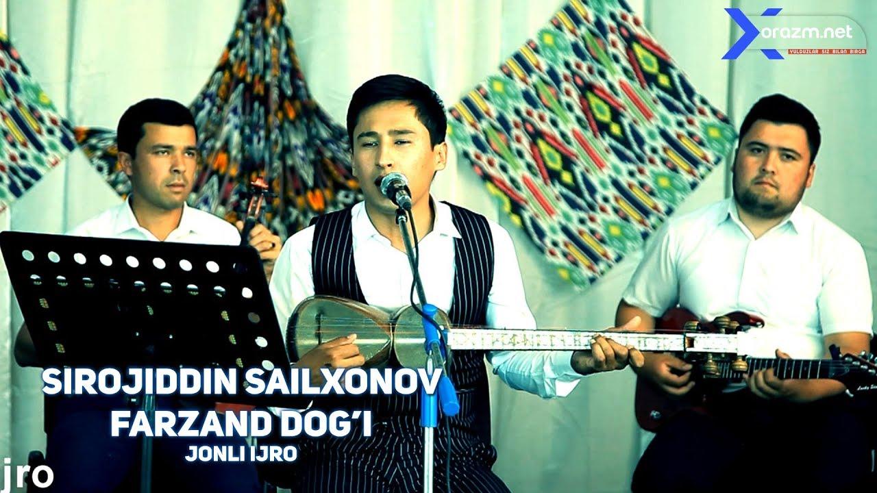 Sirojiddin Sailxonov - Farzand dog'i  (jonli ijro)