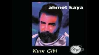 Ahmet Kaya Mix (Kum Gibi, Arka Mahalle, Acılara Tutunmak, Karanlıkta)