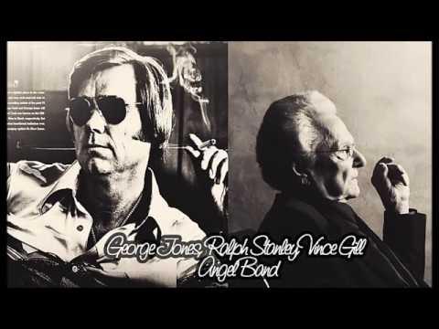 George Jones, Ralph Stanley, & Vince Gill – Angel Band (Audio)