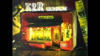 K2R Riddim - La lutte réelle