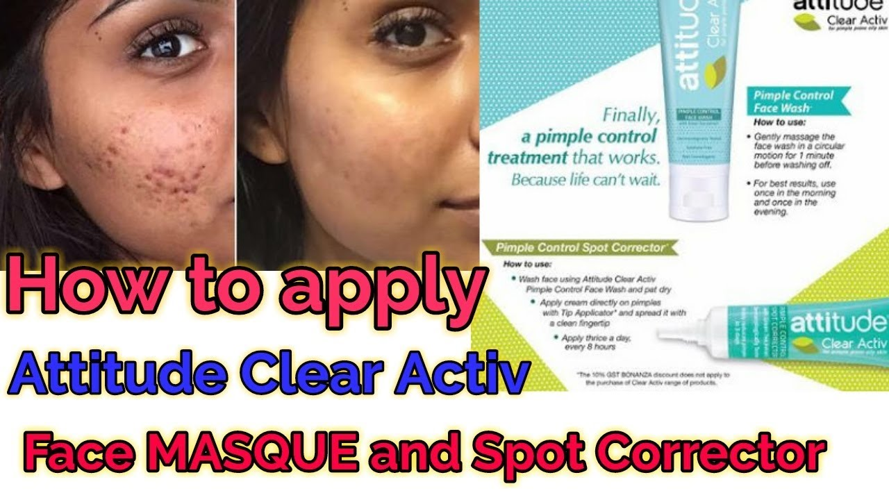 How To Apply Attitude Clear Active Face Masque And Spot Corrector